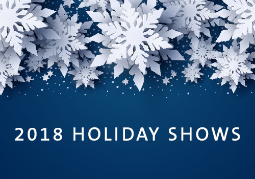 2018 Holiday Shows