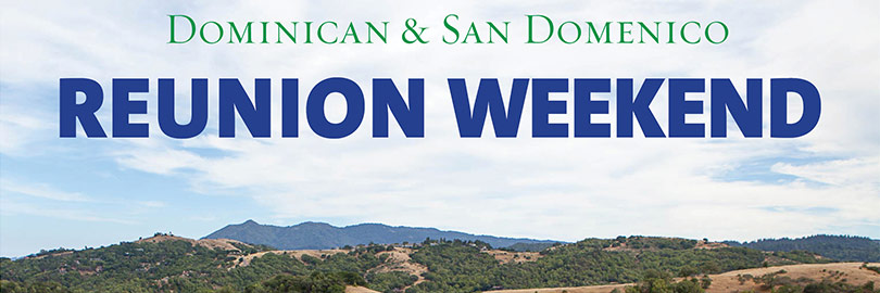 Dominican & San Domenico Reunion Weekend