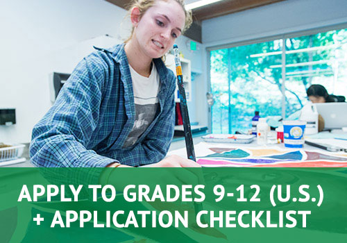 Apply to Grades 9-12 (US Applicants) + Application Checklist