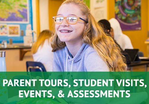 Parent Tours, Student Visits, Events, & Assessments