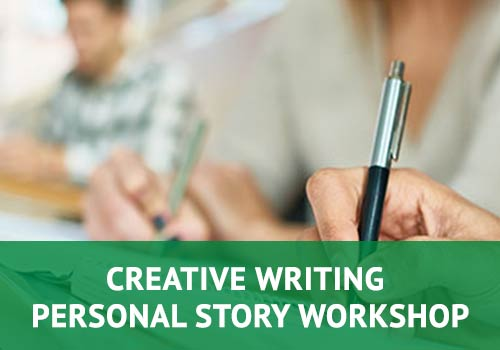 Creative Writing - Personal Story Wrokshop