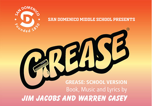 "The San Domenico Middle School Presents ""GREASE"""