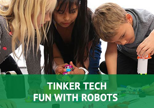 Tinker Tech - Fun With Robots