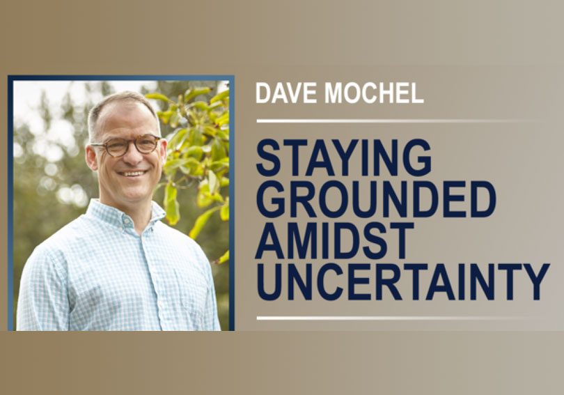 Staying Grounded Amidst Uncertainty: A Webinar with Educator, Neuroscientist, and Mindfulness Expert, Dave Mochel