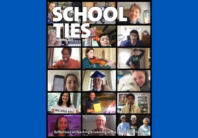 School Ties - Summer 2020: Reflections on Teaching & Learning in the Time of COVID-19
