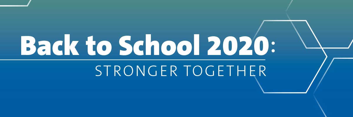 Back to School 2020: Stronger Together
